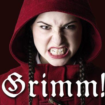 Märchenhaftes im Theater: Grimm!